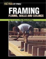 Framing--floors, Walls, Ceilings