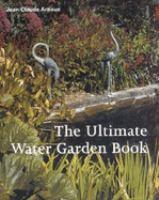 The Ultimate Water Garden Book