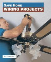Safe Home Wiring Projects