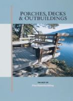 Porches, Decks & Outbuildings