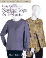 Easy Guide to Sewing Tops & T-shirts
