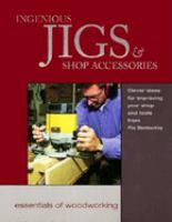 Ingenious Jigs & Shop Accessories