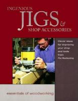 Ingenious Jigs & Shop Accessories