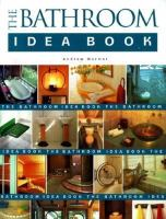 The Bathroom Idea Book