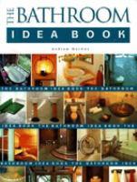 The Bathroom Idea Book