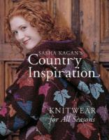 Sasha Kagan's Country Inspiration