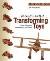 Marvelous Transforming Toys