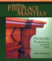 Building Fireplace Mantels