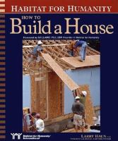 Habitat for Humanity, How to Build A House