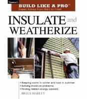 Insulate and Weatherize