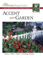 Accent your Garden
