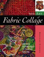 The Art of Fabric Collage