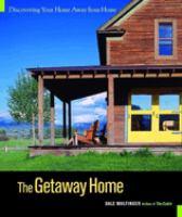The Getaway Home