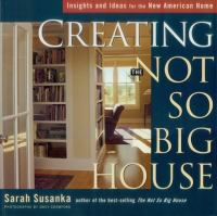 Creating the Not So Big House