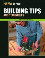 Building Tips and Techniques