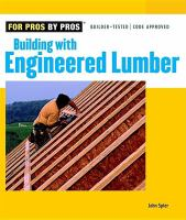 Building With Engineered Lumber