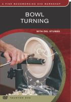 Bowl Turning With Del Stubbs