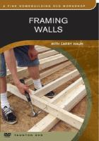 Framing Walls With Larry Haun