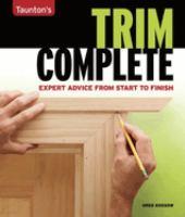 Taunton's Trim Complete