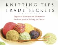 Knitting Tips & Trade Secrets Expanded