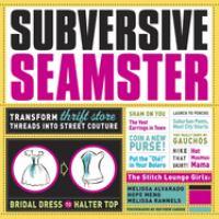 Subversive Seamster
