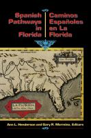 Spanish Pathways in Florida, 1492-1992