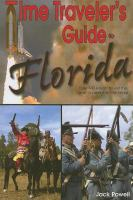 Time Traveler's Guide to Florida