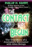 The Contact Has Begun