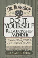 Dr. Rosberg's Do-it-yourself Relationship Mender