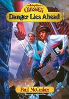 Danger Lies Ahead
