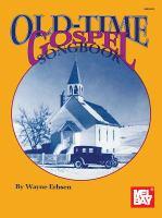 Mel Bay's Old-time Gospel Songbook