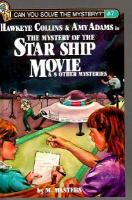 Hawkeye Collins & Amy Adams in The Mystery of the Star Ship Movie & 8 Other Mysteries