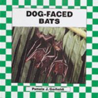 Dog-faced Bats