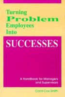 Turning Problem Employees Into Successes