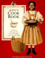 Addy's cookbook : a peek at dining in the past with meals you can cook today