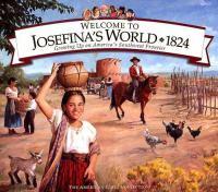 Welcome to Josefina's World, 1824