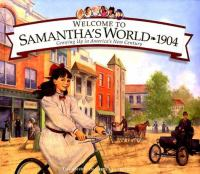 Welcome to Samantha's World, 1904