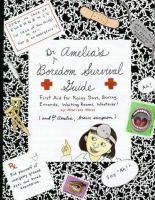 Dr. Amelia's Boredom Survival Guide