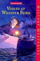 Voices At Whisper Bend (#4)