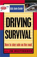 Driving Survival