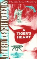 A Tiger's Heart
