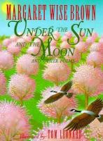 Under the Sun and the Moon and Other Poems
