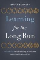 Learning for the Long Run