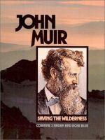 John Muir, Saving the Wilderness