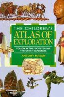 The Children's Atlas of Exploration