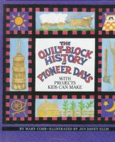The Quilt-block History of Pioneer Days