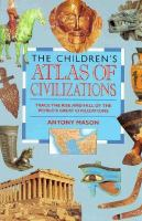 The Children's Atlas of Civilizations