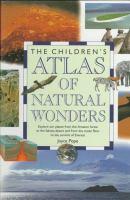 The Children's Atlas of Natural Wonders