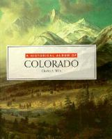 A Historical Album of Colorado