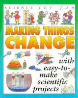 Making Things Change